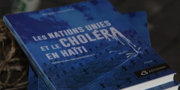 Le Procès est Fait: BAI's Mario Joseph on Ricardo Seitenfus' Latest Book on Cholera in Haiti