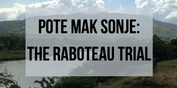 Pote Mak Sonje: The Raboteau Trial Documentary